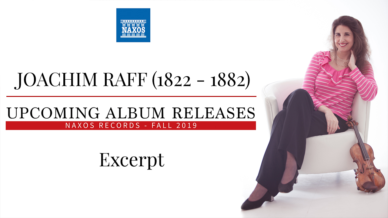 Joachim Raff - Upcoming Album Releases - Laurence Kayaleh
