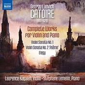 L'Oeuvre Complète pour Violon et Piano de Georgy Catoire (NAXOS 8.573345)