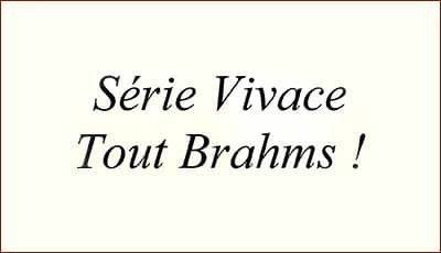 Série Vivace - Tout Brahms - Laurence Kayaleh, Violinist