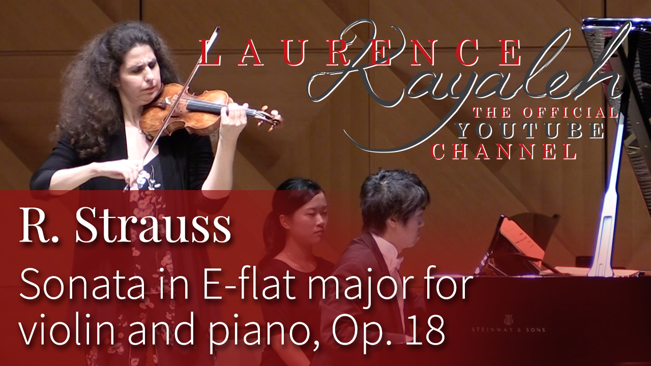 R. Strauss - Sonata in E-flat major for violin and piano, Op. 18 - Laurence Kayaleh