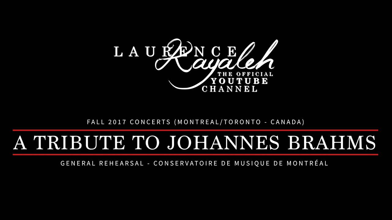 Laurence Kayaleh - A Tribute to Johannes Brahms