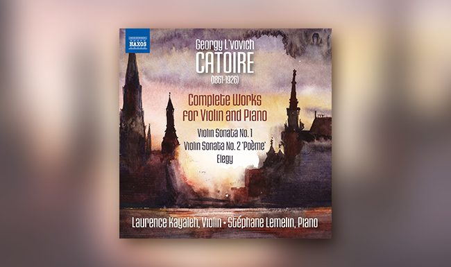 Georgy Lvovich Catoire - Laurence Kayaleh